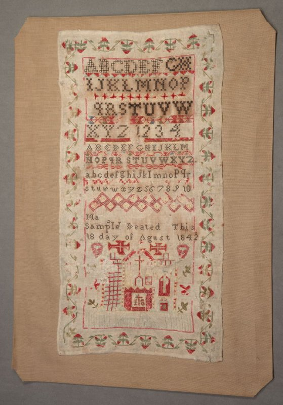 """Sampler: """"Ma Sample Deated this 18 day of Agust 1842"""""""