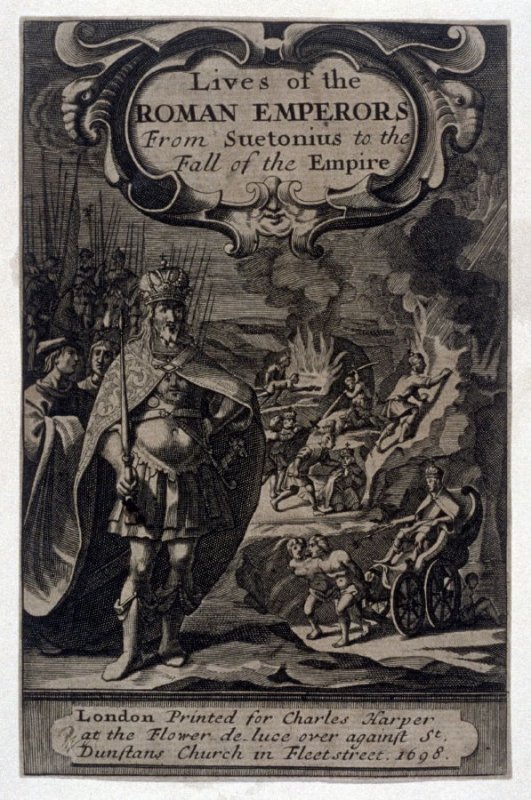 Title page to John Bernard, Lives of the Roman Emperors from Suetonius to the Fall of the Empire (London: Charles Harper, 1698)