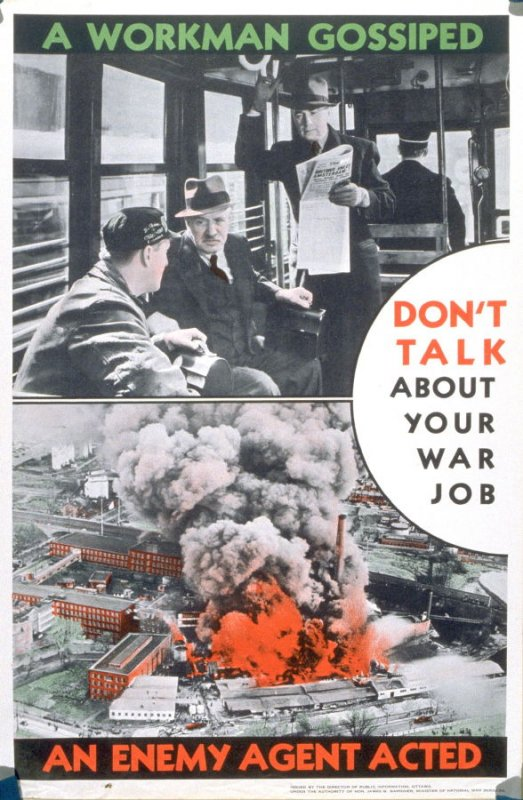 A Workman Gossiped / An Enemy Agent Acted - World War II Poster