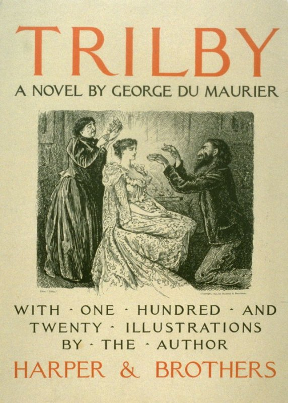 Trilby, by George Du Maurier