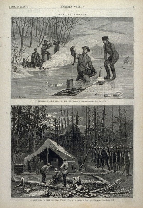 Winter Sports - Pickerel Fishing Thjrough the Ice; and A Deer Camp in the Michigan Woods - from Harper's Weekly, (February 21, 1874) p. 181