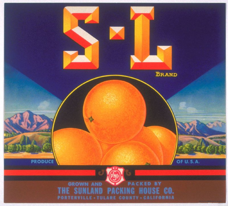 S.L. Brand, The Sunland Packing House Co., Porterville, Tulare Co., California