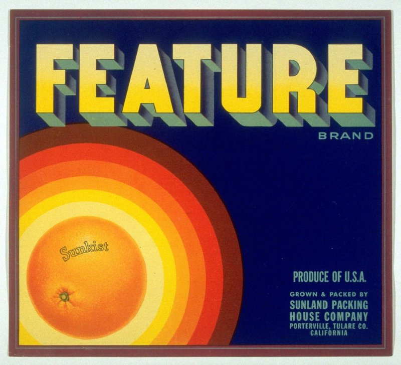 Feature Brand, Sunkist, Sunland Packing House Company Porterville, Tulare Co., California