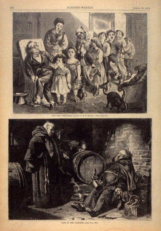 Our New Preacher -and- Life in the Cloister - two illustrations from Harper's Weekly ,(19 April 1873), p. 324