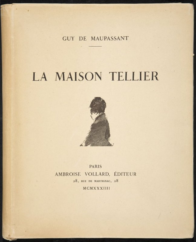 La maison Tellier by Guy de Maupassant (Paris: Ambroise Vollard, 1934)