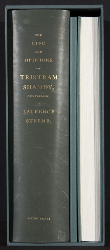The Life and Opinions of Tristram Shandy, Gentleman by Laurence Sterne (San Francisco: Arion Press, 1988), volumes 1-3