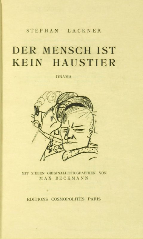 Detail of IIlustration at Scene 10, title page to the book Der Mensch ist kein Haustier (Man is not a Domesticated Animal) by Stephan Lackner (Paris: Editions Cosmopolites, 1937)
