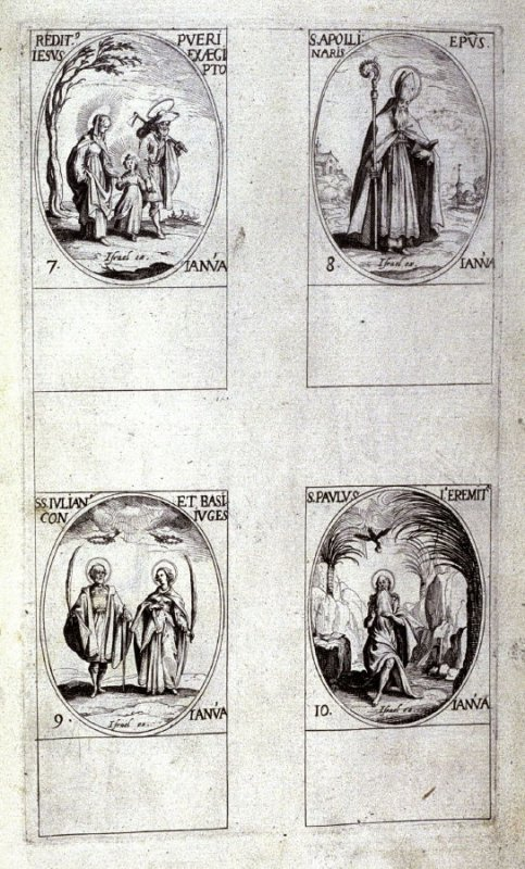 Return from Egypt, January 7; St. Apollinaris, January 8; Sts. Julian and Basilissa, January 9; St. Paul the Hermit, January 10; third plate from the book, Les IMAGES DE TOUS/LES SAINCTS ET SAINTES /DE L'ANNÉE... (Images of All the Saints of the Year...)(
