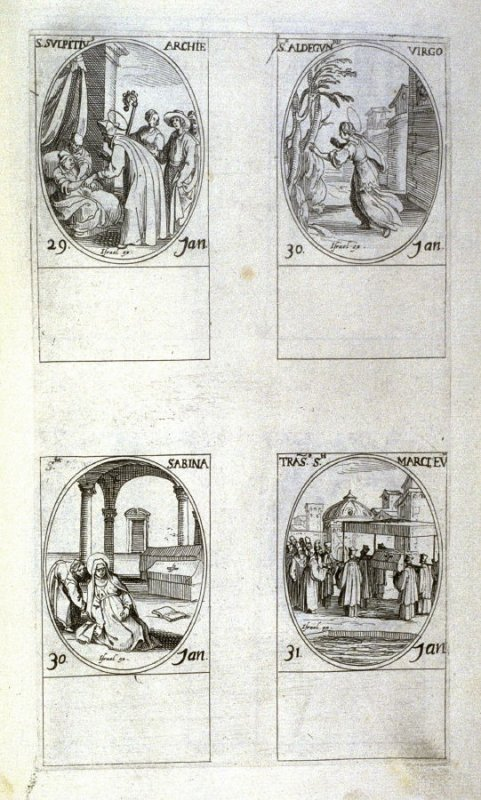 St. Sulpice,Archbishop, January 29; St. Aldegunda, January 30; St. Sabina, January 30; Translation of St. Mark , January 31; ninth plate from the book, Les IMAGES DE TOUS/LES SAINCTS ET SAINTES /DE L'ANNÉE... (Images of All the Saints of the Year...)(Pari
