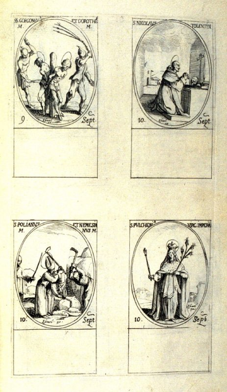 Sts. Gorgonius and Dorotheus,Martyrs, September 9; St. Nicholas of Tolentino, September 10; Sts. Polianus and Nemesius, Martyrs, September 10; St. Pulcheria, Virgin Empress, September 10; eightieth plate from the book, Les IMAGES DE TOUS/LES SAINCTS ET SA