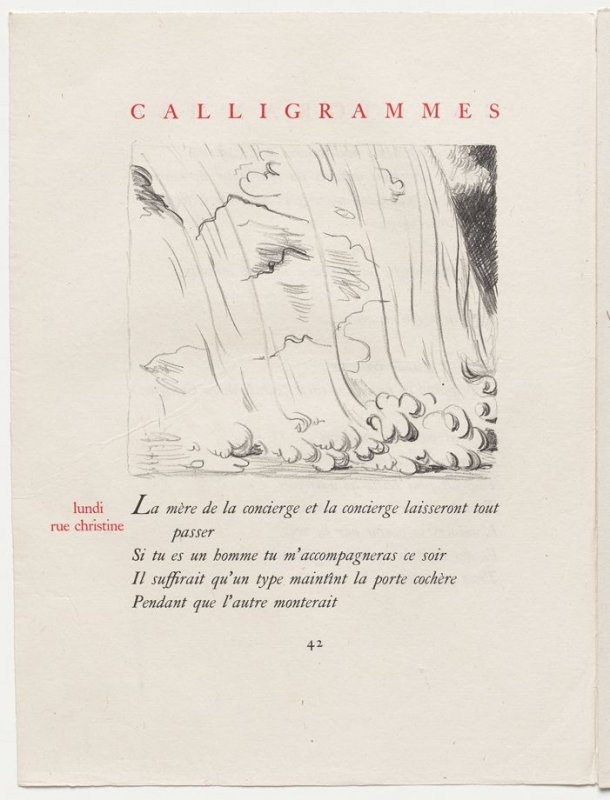 """""""lundi rue christine,"""" pg. 42, in the book Calligrammes by Guillaume Apollinaire (Paris: Librairie Gallimard, 1930)"""