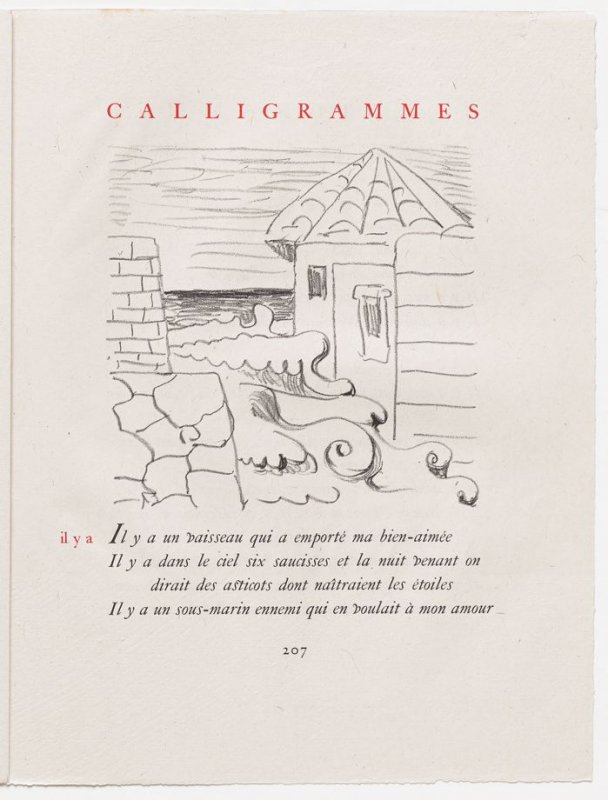 """""""il y a,"""" pg. 207, in the book Calligrammes by Guillaume Apollinaire (Paris: Librairie Gallimard, 1930)"""