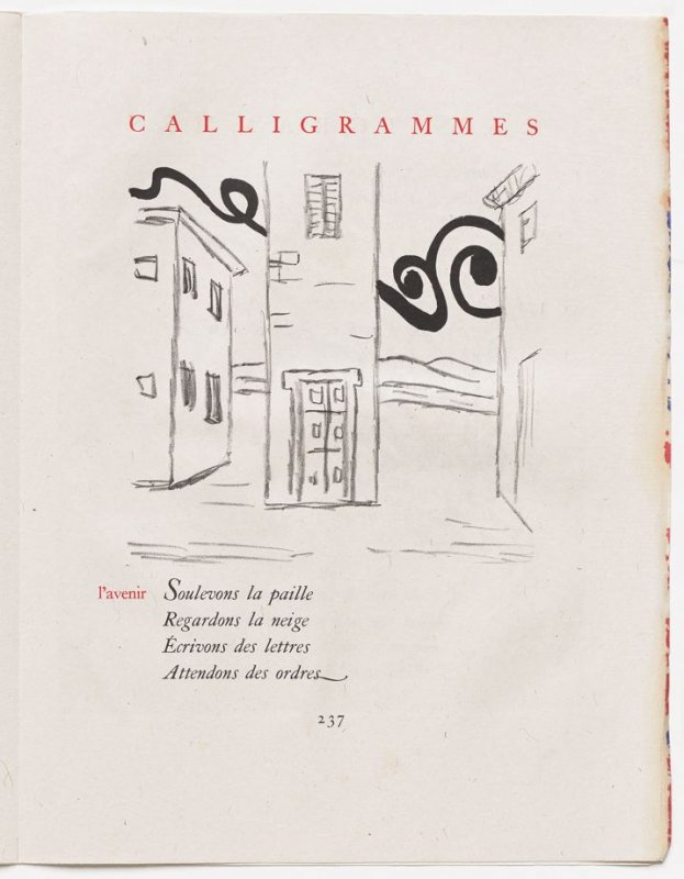 """l'avenir,"" pg. 237, in the book Calligrammes by Guillaume Apollinaire (Paris: Librairie Gallimard, 1930)"