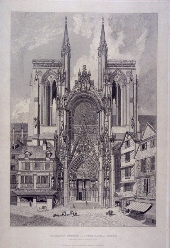 Cathedral Church of Notre Dame, from the series 'Architectural Antiquities of Normandy'