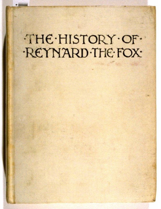 The History of Reynard the Fox, with Some Account of His Friends and Enemies Turned into English Verse by F.S. Ellis with Illustrative Devices by Walter Crane(London: David Nutt, 1897)