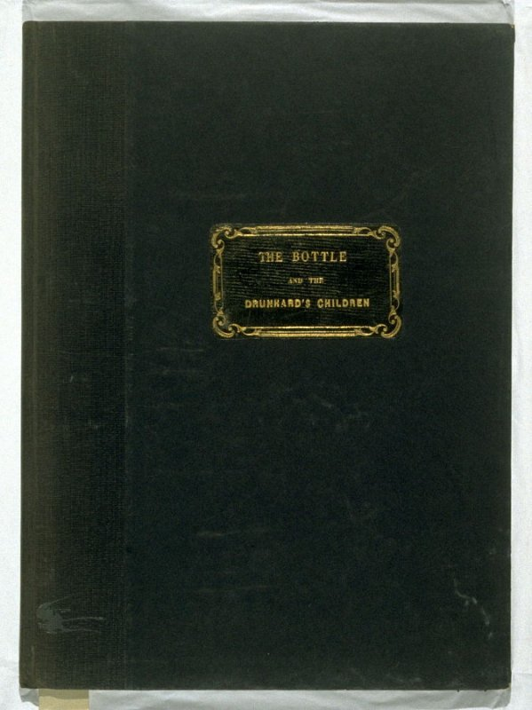 The Bottle (London…: published for the artist, by D. Bogue…, [1847])