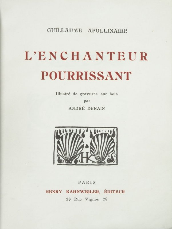Untitled, title page, publishers detail, in the book L'Enchanteur pourrissant by Guillaume Apollinaire (Paris: Henry Kahnweiler, 1909).
