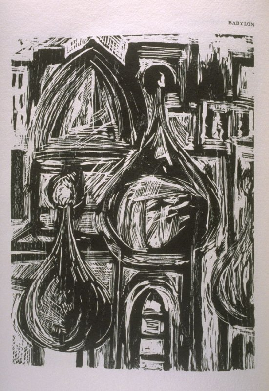 """""""Babylon,"""" illustration in the book The Apocalypse/The Revelation of Saint John The Divine/The Last Book of the New Testament from the King James Version of the Bible, 1611, with Twenty-nine Prints from Woodblocks Cut by Jim Dine. (San Francisco: The Ario"""