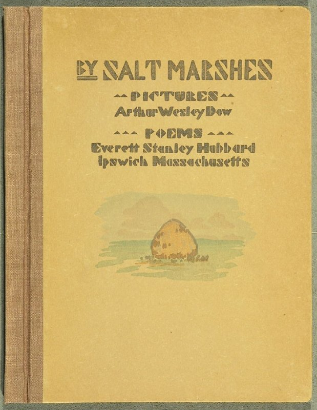 Cover, for the book By Salt Marshes by Everett Stanley Hubbard (Publisher and location unknown, 1908)