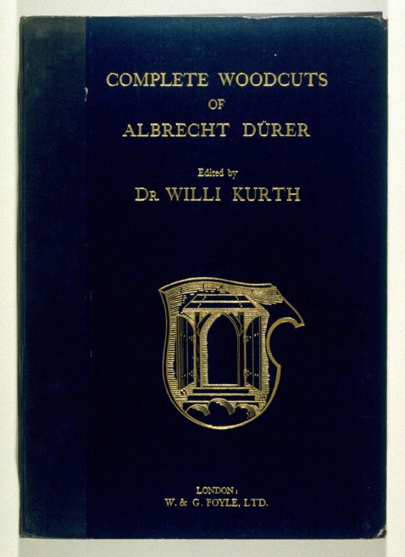 The Complete Woodcuts of Albrecht Dürer, edited by Willi Kurth (London: W. & G. Foyle, [1927])