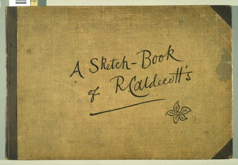 A Sketch-Book of R. Caldecott's. Reproduced by Edmund Evans (London and New York: George Routledge & Sons, n.d.)