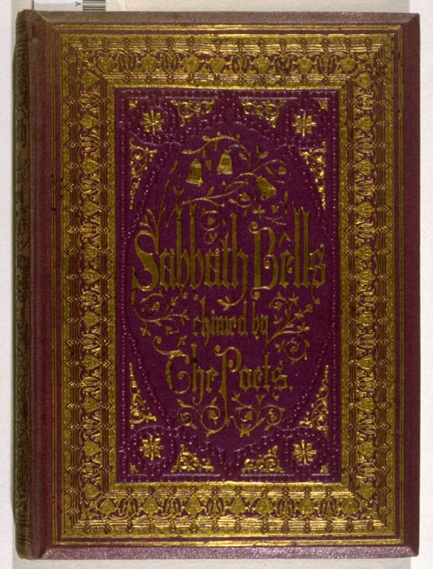 Sabbath Bells Chimed by the Poets (London: Ward and Lock, [1856?])