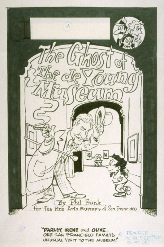 """original drawing for cover design of The Ghost of the de Young Museum- """"Farley, Irene and Olive.....One San Francisco Family's Unusual Visits to the Museum."""""""