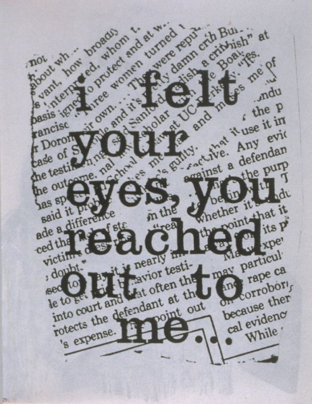 I felt your eyes, you reached out to me in the book, Untitled ( i felt your eyes, etc.)([no publisher]:1992)