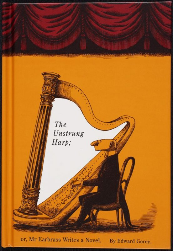 The Unstrung Harp or Mr. Earbrass Writes a Novel