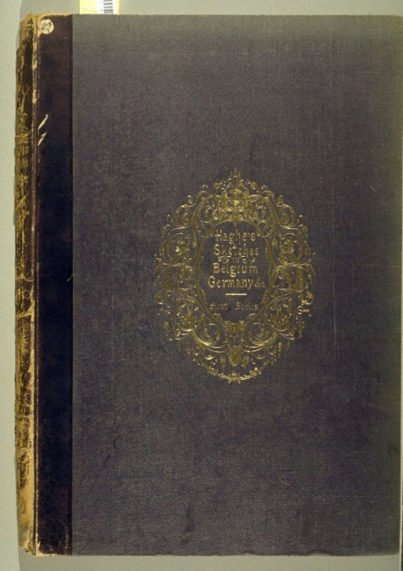 Sketches in Belgium and Germany (London: Hodgson & Graves, 1840), [first series]