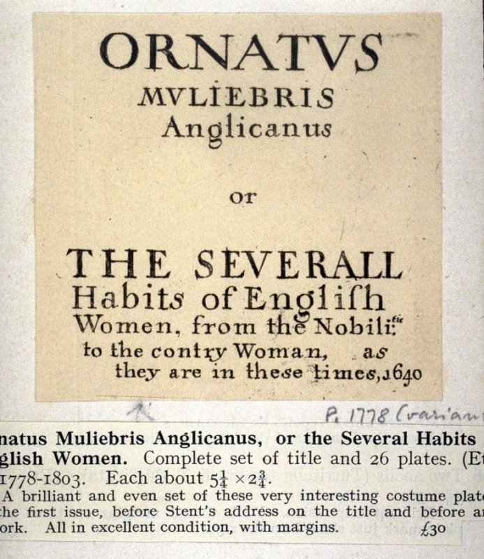 Title page - Ornatus Muliebris Anglicanus -or- The Severall Habits of English Women -1640