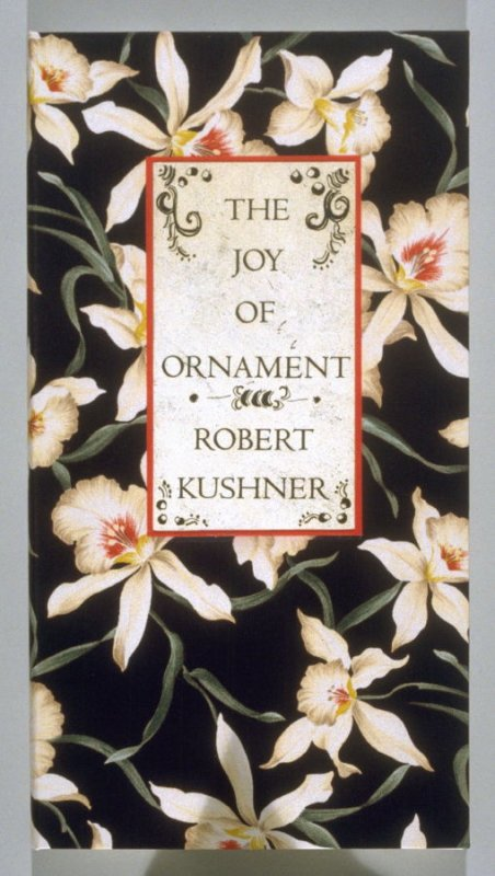 The Joy of Ornament (Oakland: Crown Point Press, 1980)
