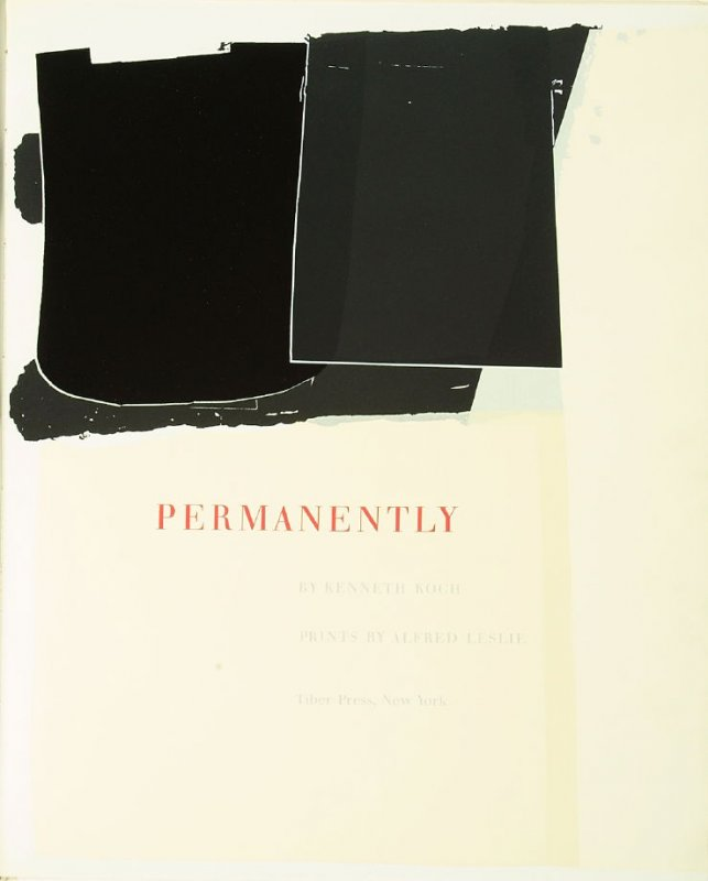 Frontispiece, in the book Permanently by Kenneth Koch in the Portfolio of 4 Books of Poetry (New York: Tiber Press, 1960)