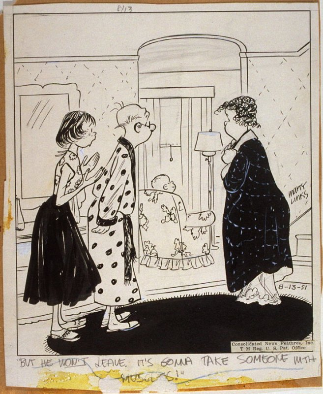 """""""But he won't leave..."""", for the syndicated cartoon series Emmy Lou"""