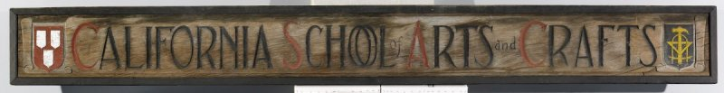 School of the California Guild of Arts and Crafts Sign
