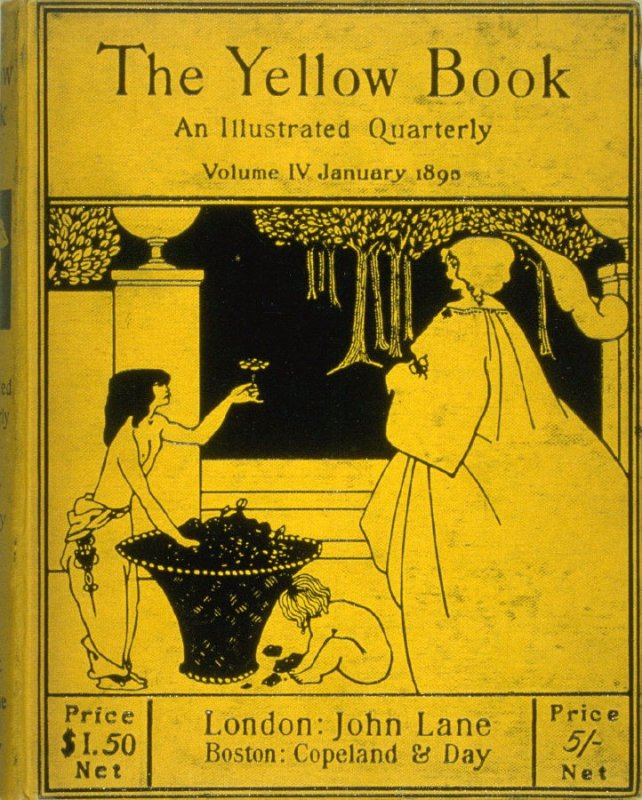 The Yellow Book, An Illustrated Quarterly, Volume IV, January 1895 (London: Elkin Mathews & John Lane…, 1895)