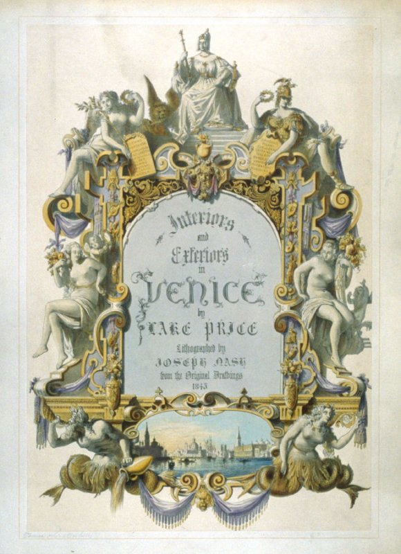 Frontispiece from Interiors and Exteriors in Venice by Lake Price lithographed by Joseph Nash from the original drawings