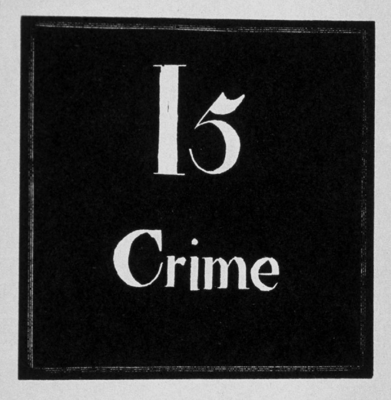 Heading for Chapter 15, Crime, in the book Destiny, A Novel in Pictures by Otto Nückel (New York: Farrar and Rinehart,Inc. [1930 ])