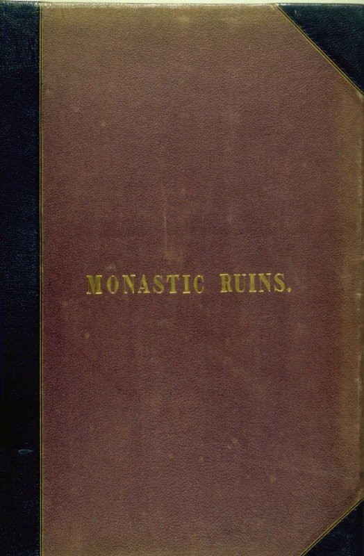 The Monastic Ruins of Yorkshire by Edward Churton (York: Robert Sunter, [ca.1855])