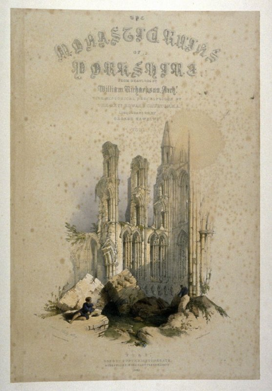 Whitby Abbey: Transept, title plate for vol. 1 on p.[ 1], and first plate in the book, The Monastic Ruins of Yorkshire by Edward Churton (York: Robert Sunter,[ ca. 1855])