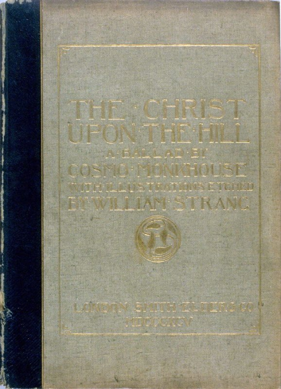 The Christ upon the Hill (London: Smith, Elder, 1895)