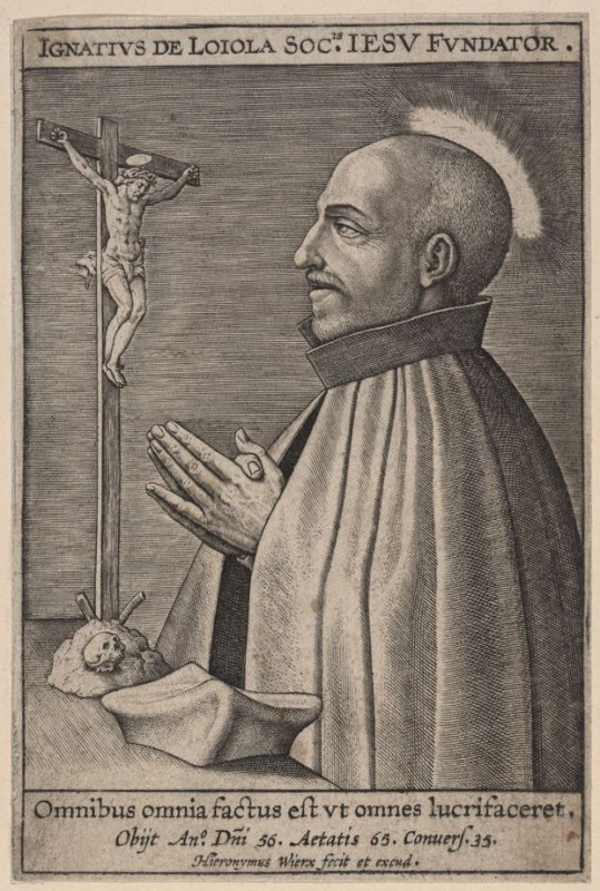 B. Ignatius Loyola, author and Founder of the Society of Jesus, 1556