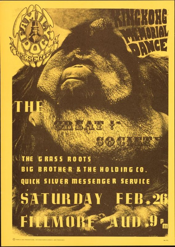"""King Kong,"" Great Society, Big Brother & the Holding Company, Grass Roots, Quicksilver Messenger Service, February 26, Fillmore Auditorium"